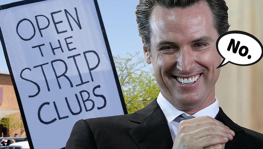 Gavin Newsom California strip clubs