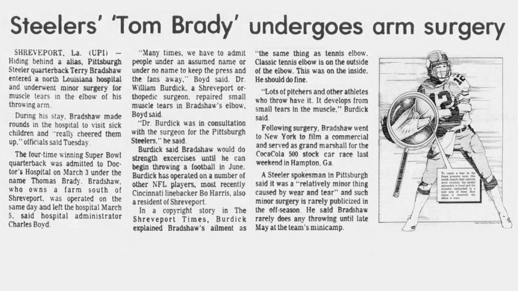 Terry Bradshaw used Tom Brady as an assumed name in 1983
